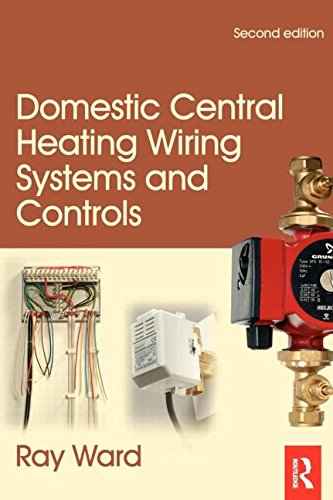 Domestic Central Heating Wiring Systems and Controls,