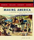 Making America: A History of the United States, Volume Two: Since 1865 (0618190686) by Carol Berkin