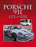 img - for Porsche: 911 GT2 and GT3 book / textbook / text book