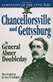 Chancellorsville And Gettysburg (Campaigns of the Civil War) (0306805499) by Doubleday, Abner