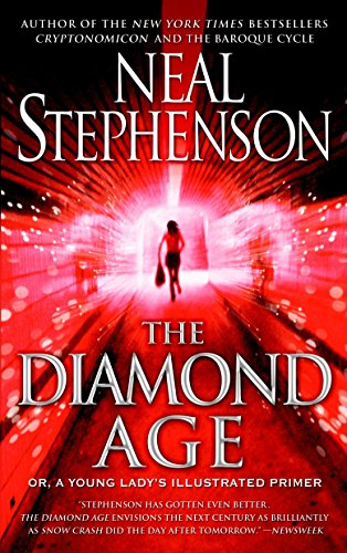 The Diamond Age: Or, a Young Lady's Illustrated Primer (Bantam Spectra Book), Stephenson, Neal