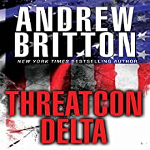 Threatcon Delta (       UNABRIDGED) by Andrew Britton Narrated by David Ledoux