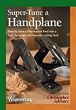 Super-Tune a Handplane