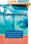 Transforming Stress: The Heartmath So...