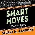 Smart Moves: A Toby Peters Mystery, Book 12 | Stuart Kaminsky