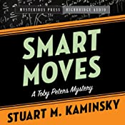 Smart Moves: A Toby Peters Mystery, Book 12 | Stuart Kaminsky