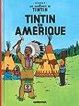 TINTIN T.03 : TINTIN EN AM�RIQUE