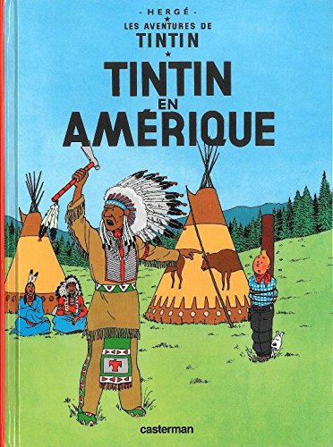 Tintin En Amerique (Aventures de Tintin) MINI ALBUM (French Edition) (Les Aventures De Tintin)
