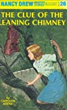 The Clue of the Leaning Chimney