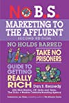 No B.S. Marketing to the Affluent: Th...