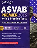 img - for Kaplan ASVAB Premier 2016 with 6 Practice Tests: Book + Online (Kaplan Test Prep) book / textbook / text book