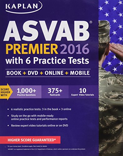 Download Kaplan ASVAB Premier 2016 with 6 Practice Tests: Book + Online (Kaplan Test Prep)