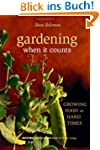 Gardening When It Counts: Growing Foo...