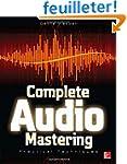 Complete Audio Mastering: Practical T...
