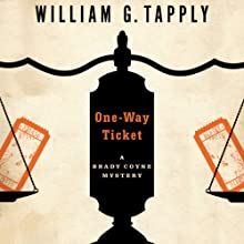 One-Way Ticket: Brady Coyne, Book 25 Audiobook by William G. Tapply Narrated by Stephen Hoye