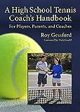 A High School Tennis Coach's Handook