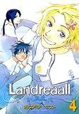 Landreaall: 4 (ZERO-SUMコミックス)