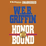 Honor Bound | [W. E. B. Griffin]
