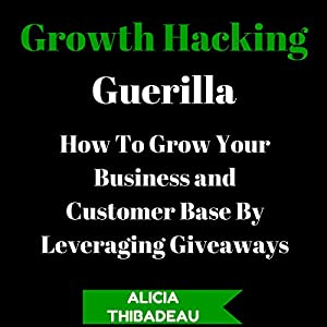 Growth Hacking Guerilla Audiobook