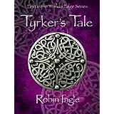 Tyrker's Tale (The World's Edge Series Book 1) ~ Robin Ingle