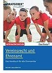 Vereinsrecht und Ehrenamt: Das Handbu...