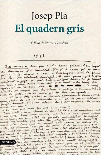 El quadern gris: Edició crítica de Narcís Garolera (L'ANCORA)