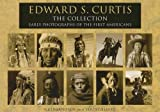 img - for Edward S. Curtis: The Collection: Early Photographs of the First Americans book / textbook / text book