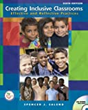 img - for Creating Inclusive Classrooms: Effective and Reflective Practices (6th Edition) book / textbook / text book