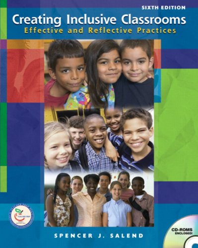 Creating Inclusive Classrooms: Effective and Reflective Practices [With Access Code]
