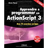APPRENDRE � PROGRAMMER EN ACTIONSCRIPT 3, 3E �D.by ANNE TASSO