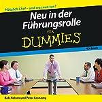 Neu in der Führungsrolle für Dummies | Marshall Loeb,Stephen Kindel