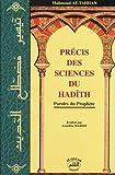 echange, troc Mahmud Tahhan - Précis des sciences du Hadîth (paroles du prophète)