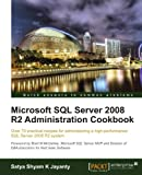 Private: Microsoft SQL Server 2008 R2 Administration Cookbook