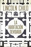Una habitación olvidada  / The Forgotten Room: A Novel (Spanish Edition)