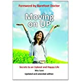 Moving on UP!: Secrets to an Upbeat and Happy Lifeby Nita Saini