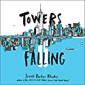 Towers Falling Audiobook by Jewell Parker Rhodes Narrated by Jewell Parker Rhodes