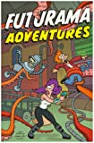 Futurama Adventures (0007197853) by Groening, Matt