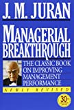img - for Managerial Breakthrough: The Classic Book on Improving Management Performance book / textbook / text book