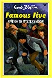 Enid Blyton Five Go to Mystery Moor (The Famous Five Series III)