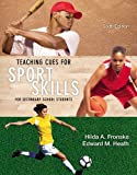 img - for Teaching Cues for Sport Skills for Secondary School Students book / textbook / text book