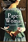 img - for Paper Woman (A Mystery of the American Revolution) (Volume 1) book / textbook / text book