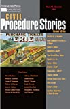 Clermonts Civil Procedure Stories, 2d (Law Stories)