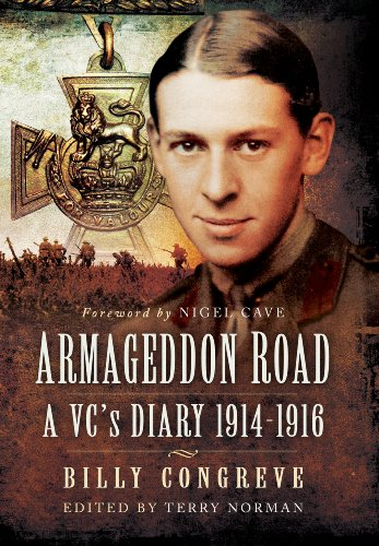 Armageddon Road: A VC's Diary 1914 - 1916