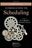 img - for Introduction to Scheduling (Chapman & Hall/CRC Computational Science) book / textbook / text book