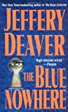 The Blue Nowhere (0671042262) by Jeffery Deaver