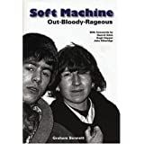 """Soft Machine"": Out-bloody-rageousby Graham Bennett"