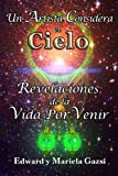 img - for Un artista Considera el Cielo: Revelaciones de la Vida Por Venir (Spanish Edition) book / textbook / text book