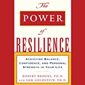 The Power of Resilience | [Robert Brooks]