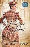 Sadie's Secret (The Secret Lives of Will Tucker Book 3)
