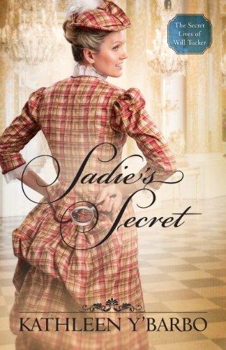 Image of Sadie's Secret (The Secret Lives of Will Tucker Book 3)